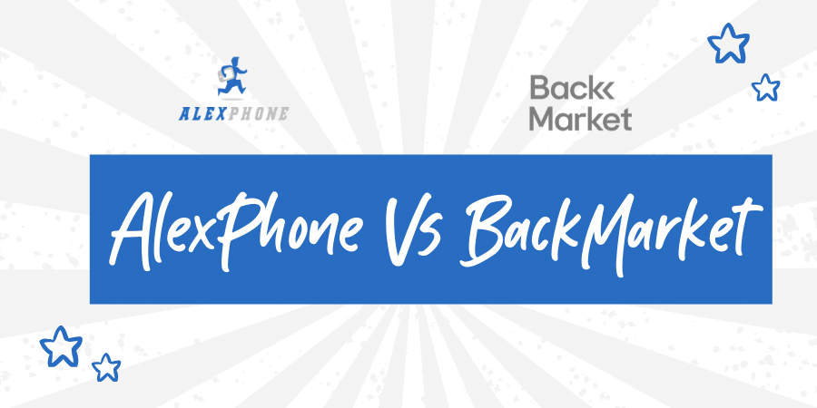 AlexPhone Vs BackMarket moviles reacondicionados